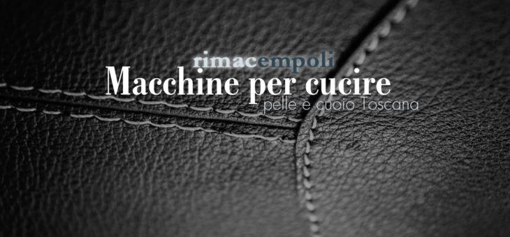 Macchine per cucire pelle e cuoio Toscana